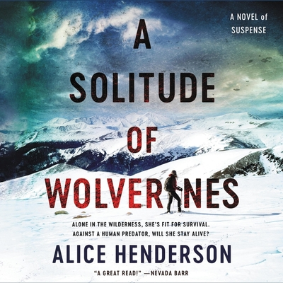 A Solitude of Wolverines: A Novel of Suspense Cover Image