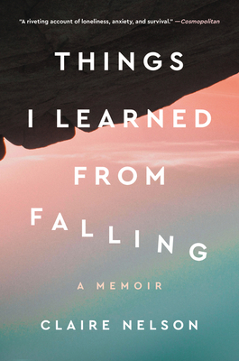 Things I Learned from Falling: A Memoir Cover Image