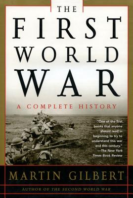 The First World War: A Complete History: A Complete History Cover Image