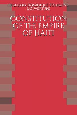 Constitution of the Empire of Haiti Cover Image