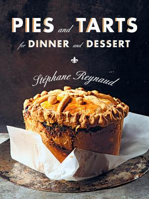 Pies and Tarts for Dinner and Dessert Cover Image