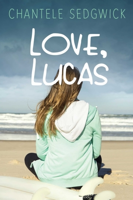 Love, Lucas (Love, Lucas Novel) Cover Image
