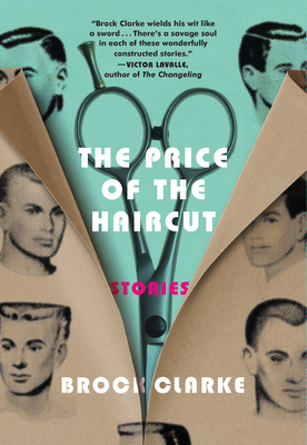 The Price of the Haircut: Stories Cover Image