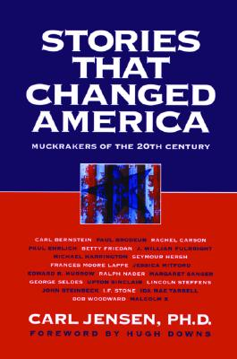 Stories That Changed America: Muckrakers of the 20th Century Cover Image