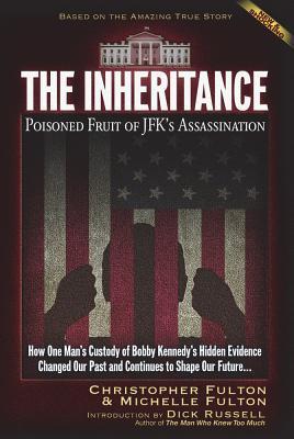 The Inheritance: Poisoned Fruit of JFK's Assassination Cover Image