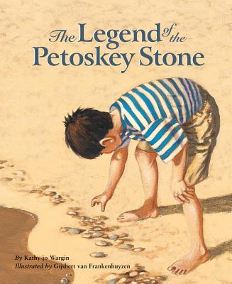 The Legend of the Petoskey Stone (Legend (Sleeping Bear)) Cover Image