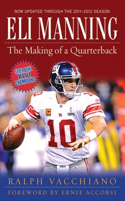 Eli Manning: The Making of a Quarterback Cover Image