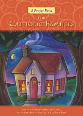 A Prayer Book for Catholic Families Cover Image
