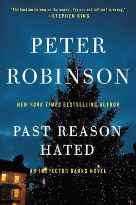 Past Reason Hated: An Inspector Banks Novel (Inspector Banks Novels #5) Cover Image