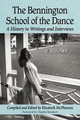 The Bennington School of the Dance: A History in Writings and Interviews Cover Image
