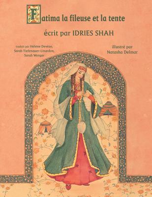 Fatima la fileuse et la tente (Hoopoe Teaching-Stories) Cover Image
