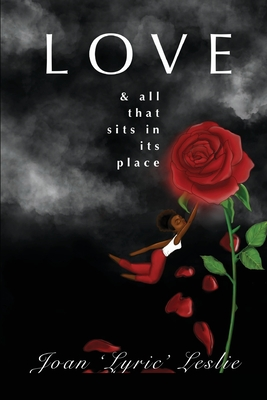 Love & All That Sits in Its Place Cover Image