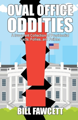 Oval Office Oddities Cover Image