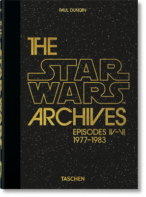 The Star Wars Archives. 1977-1983. 40th Anniversary Edition Cover Image