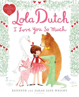 Lola Dutch I Love You So Much (Lola Dutch Series) Cover Image