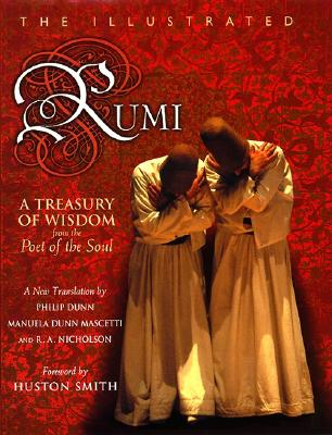 The Illustrated Rumi: A Treasury of Wisdom from the Poet of the Soul Cover Image