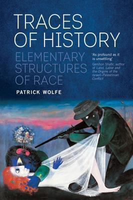 Traces of History: Elementary Structures of Race Cover Image