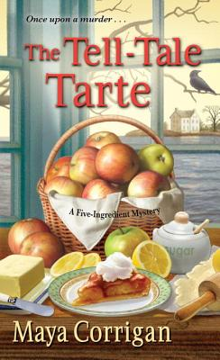 Cover for The Tell-Tale Tarte (A Five-Ingredient Mystery #4)