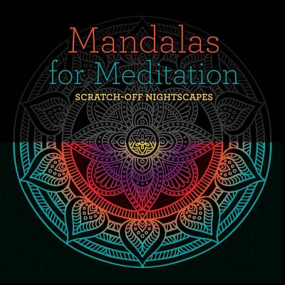 Mandalas for Meditation: Scratch-Off Nightscapes Cover Image
