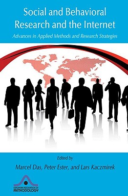 Social and Behavioral Research and the Internet: Advances in Applied Methods and Research Strategies (European Association of Methodology) Cover Image