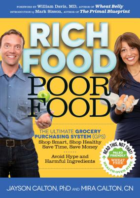 Rich Food Poor Food: The Ultimate Grocery Purchasing System (GPS) Cover Image