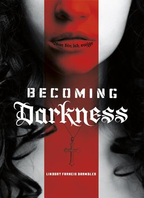 Becoming Darkness Cover Image