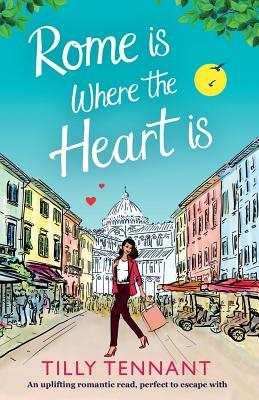 Cover for Rome Is Where the Heart Is