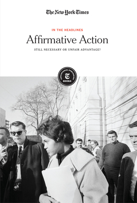 Affirmative Action: Still Necessary or Unfair Advantage? (In the Headlines) Cover Image