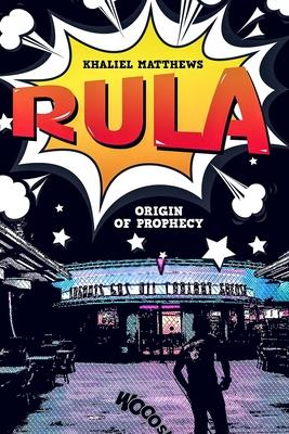 Rula: Origin of Prophecy Cover Image