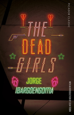 The Dead Girls (Picador Classic) Cover Image