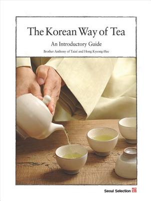 The Korean Way of Tea: An Introductory Guide Cover Image