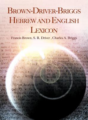 Brown-Driver-Briggs Hebrew and English Lexicon Cover Image