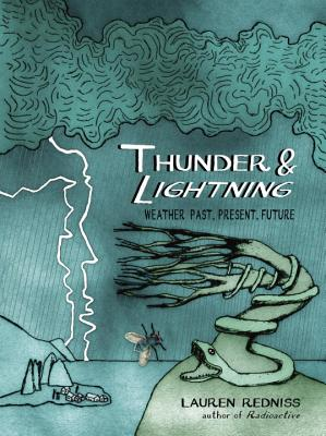 Thunder & Lightning: Weather Past, Present, Future Cover Image