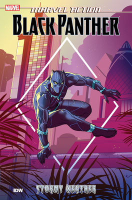 Marvel Action: Black Panther: Stormy Weather (Book One) Cover Image