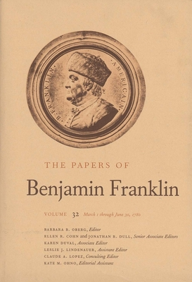 Cover for The Papers of Benjamin Franklin, Vol. 32