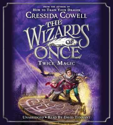 The Wizards of Once: Twice Magic Lib/E Cover Image