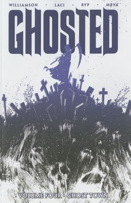 Cover for Ghosted Volume 4
