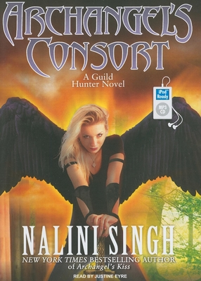 Archangel's Consort (Guild Hunter Novels #3) Cover Image