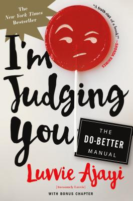 I'm Judging You: The Do-Better Manual Cover Image