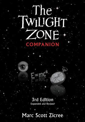 The Twilight Zone Companion, 3rd Edition Cover Image