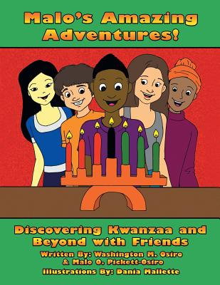 Malo's Amazing Adventures!: Discovering Kwanzaa and Beyond with Friends Cover Image