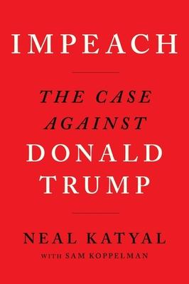 Impeach: The Case Against Donald Trump Cover Image