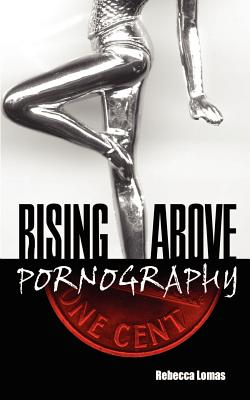 Rising Above Pornography Cover Image