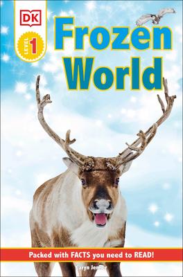 DK Readers L1 Frozen Worlds (DK Readers Level 1) Cover Image