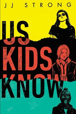 Us Kids Know Cover Image