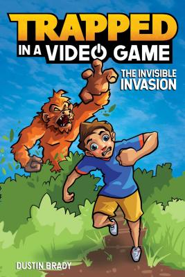 Trapped in a Video Game: The Invisible Invasion Cover Image