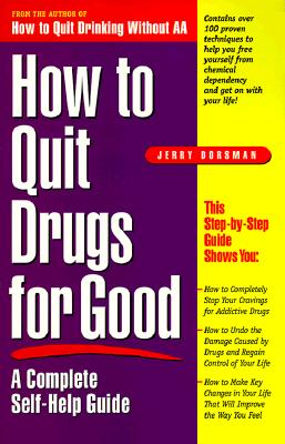 How to Quit Drugs for Good: A Complete Self-Help Guide Cover Image
