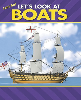 Let's Look at Boats (Let's Go! (Alphabet Soup)) Cover Image