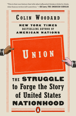 Union: The Struggle to Forge the Story of United States Nationhood Cover Image