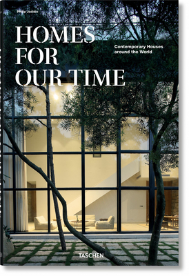 Homes for Our Time. Contemporary Houses Around the World Cover Image
